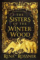 The sisters of the winter wood