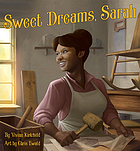 Sweet dreams, Sarah / From Slavery to Inventor
