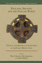 England, Ireland, and the insular world : textual and material connections in the Early Middle Ages