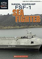 Naval warship : FSF-1 Sea Fighter