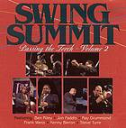 Swing Summit : passing the torch. Volume 2.