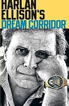 Harlan Ellison's dream corridor. Volume two