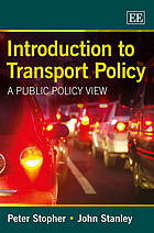Introduction to transport policy : a public policy view