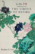 Li Zhi, Confucianism and the virtue of desire