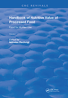 HANDBOOK OF NUTRITIVE VALUE OF PROCESSED FOOD Volume 1, Food for human use
