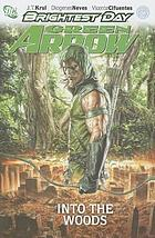 Green Arrow 1 Into the Woods.