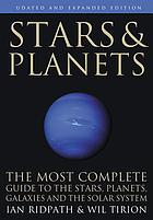 Stars & planets : the complete guide to the stars, constellations, and the solar system