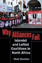 Why alliances fail : Islamist and leftist coalitions in North Africa