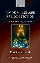 'Fin de millenaire' french fiction : the aesthetics of crisis