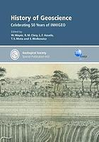 History of Geoscience : celebrating 50 years of INHIGEO