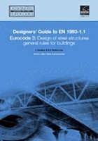 Designers' guide to EN 1993-1-1 : Eurocode 3, design of steel