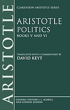 Aristotle: Politics : books V and VI