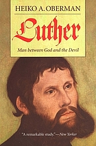 Luther : man between God and the Devil