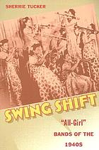 Swing shift :