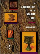 The archaeology of the Arabian Gulf, c. 5000-323 BC