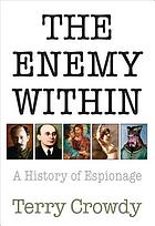The enemy within : a history of espionage