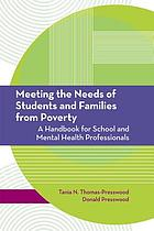 Meeting the needs of students and families from poverty : a handbook for school and mental health professionals