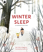 Winter sleep : a hibernation story