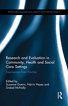 Research and evaluation in community, health and social care settings : experiences from practice