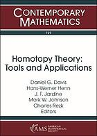 Homotopy theory : tools and applications : a conference in honor of Paul Goerss's 60th birthday, July 17-21, 2017, University of Illinois at Urbana-Champaign, Urbana, Illinois