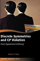 Discrete symmetries and CP violation : from experiment to theory