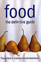 Food : the definitive guide