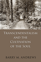 Transcendentalism and the cultivation of the soul