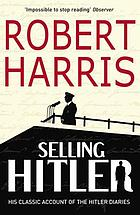 Selling Hitler : the story of the Hitler diaries