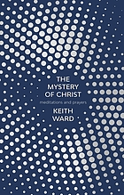 The mystery of Christ : meditations and prayers