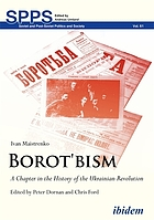 Borot'bism : a chapter in the history of the Ukrainian revolution