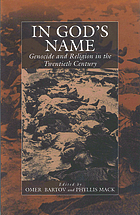 In God's name : genocide and religion in the twentieth century