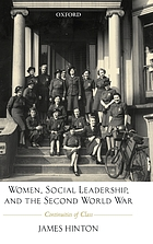 Women, social leadership, and the Second World War : continuities of class
