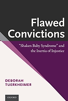 Flawed convictions :
