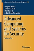 Advanced computing and systems for security. Volume ten