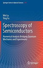 Spectroscopy of semiconductors : numerical analysis bridging quantum mechanics and experiments