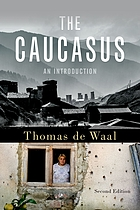 The Caucasus : an introduction