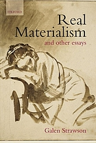 Real Materialism : and Other Essays.