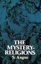 The mystery-religions : a study in the religious background of early Christianity