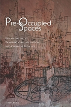 Pre-occupied spaces : remapping Italy's transnational migrations and colonial legacies