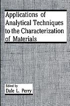 Applications of analytical techniques to the characterization of materials