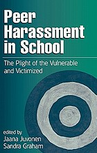 Peer harassment in school : the plight of the vulnerable and victimized