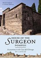 House of the Surgeon, Pompeii : excavations in the Casa del Chirurgo (VI 1, 9-10.23)