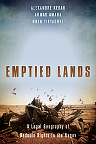 Emptied lands : a legal geography of Bedouin rights in the Negev