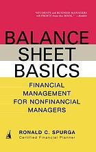 Balance sheet basics : financial management for non-financial managers