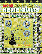More quick & easy hexie quilts