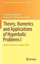Theory, numerics and applications of hyperbolic problems. I : Aachen, Germany, August 2016