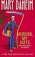 Murder, my suite : a bed-and-breakfast mystery