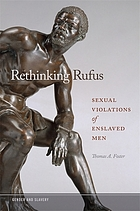 Rethinking Rufus : sexual violations of enslaved men