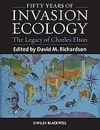 Fifty years of invasion ecology : the legacy of Charles Elton