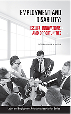 Employment and disability : issues, innovations, and opportunities